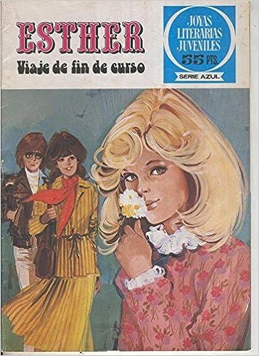 Joyas Literarias Juveniles serie Azul numero 20: Esther ...