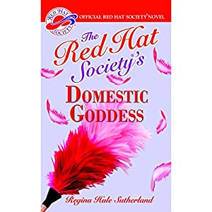 The Red Hat Society's Domestic Goddess Audiobook