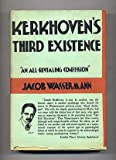 img - for Kerkhoven's third existence, book / textbook / text book