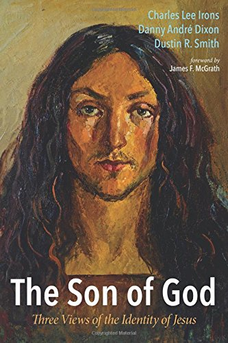 Download The Son of God: Three Views of the Identity of Jesus pdf