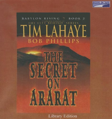 The Secret On Ararat by Tim LaHaye and Bob Phillips