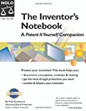 img - for The Inventor's Notebook: A Patent It Yourself Companion 4th Edition book / textbook / text book
