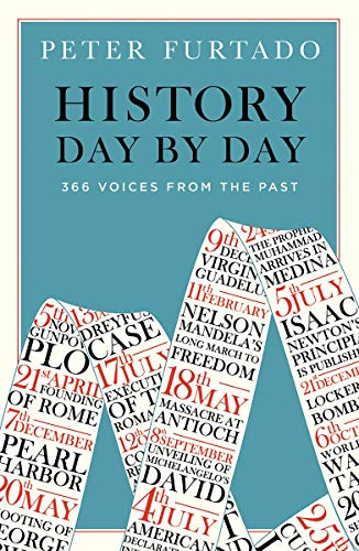 History Day by Day: 366 Voices from the ()