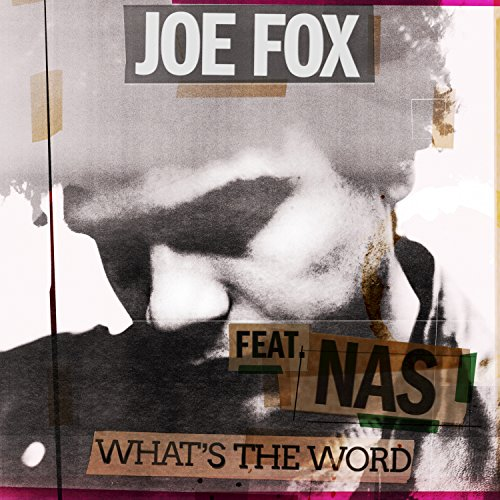 What's The Word [feat. Nas]