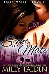 Scent of a Mate (BBW Paranormal Shape Shifter Romance) (Sassy Mates Book 1) (English Edition)