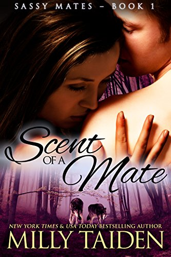 Scent of a Mate (BBW Paranormal Shape Shifter Romance) (Sassy Mates series Book 1)
