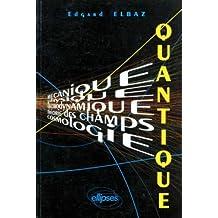Quantique Mecanique Physique Electrodynamique Theorie des Champs