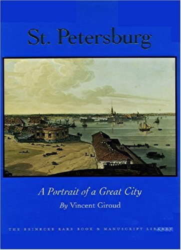 St. Petersburg: A Portrait of a Great City by Vincent Giroud - Petersburg St Shopping Malls