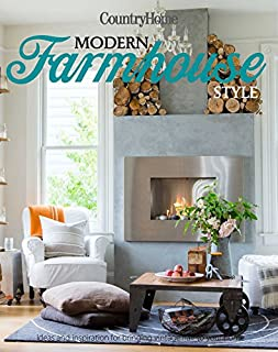 Book Cover: Modern Farmhouse Style: 250  Ways to Harmonize Rustic Charm with Contemporary Living