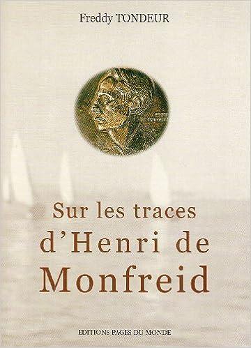 En ligne téléchargement Sur les traces d'Henri de Monfreid pdf, epub ebook