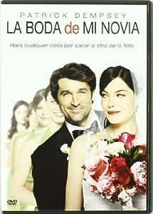La boda de mi novia (Made of honor) [DVD]