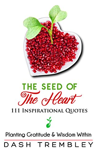 Inspirational Quotes Book The Seed Of The Heart Planting Simple Planting Seeds Inspirational Quotes