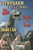Dinosaur Valley Girls, Donald F. Glut, 091873665X