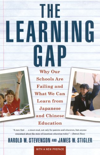 Learning Gap: Why Our Schools Are Failing and What We Can Learn from Japanese and Chinese Education