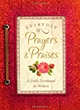 Everyday Prayers and Praises, Vicki J. Kuyper, 1628369639