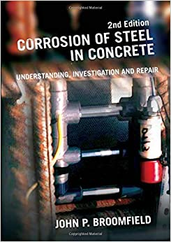 John P. Broomfield - Corrosion Of Steel In Concrete: Understanding, Investigation And Repair, Second Edition