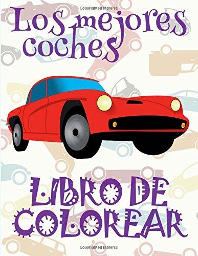 Los mejores coches Libro de colorear: ✌ Best Cars ~ Boys Coloring Book ~ Coloring Book Kids Easy ✎ (Coloring Books Nerd) Coloring Book ... Carros ✎ (Volume 2) (Spanish Edition) pdf