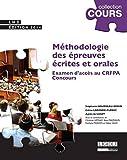 Méthodologie des épreuves écrites et orales des concours