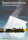 Relativitätstheorie Anschaulich Dargestellt : Gedankenexperimente Zeichnungen Bilder, Epstein, Lewis C., 3034850301