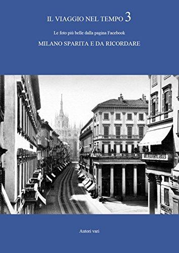 Il viaggio nel tempo. Le foto più belle dalla pagina Facebook «Milano sparita e da ricordare»: 3