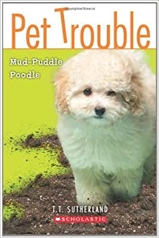 Book Mud-Puddle Poodle (Pet Trouble, No.3)