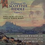 Legacy of the Scottish Fiddle Volume 2: Tunes From The Life & Land of Robert Burns
