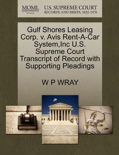 gulf-shores-leasing-corp-v-avis-rent-a-car-systeminc-us-supreme-court-transcript-of-record-with-supp