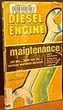 Diesel Engine Maintenance, David MacLean, 0672216205