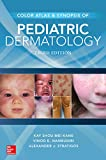 Color Atlas & Synopsis of Pediatric Dermatology, Third Edition (Medical/Denistry)
