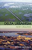 img - for Delta Urbanism: New Orleans book / textbook / text book