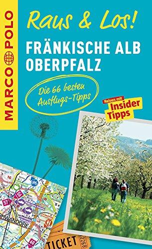 MARCO POLO Raus & Los! Fränkische Alb, Oberpfalz: Das Package für unterwegs: Der Erlebnisführer mit großer Erlebniskarte