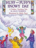 Huff and Puff's Snowy Day, Jean Warren, 1570290539