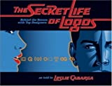 The Secret Life of Logos, Leslie Cabarga, 1581808682