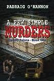 A Few Simple Murders (Deadly Talons) (Volume 1)