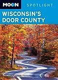 Moon Wisconsin's Door County, Thomas Huhti, 1598802607