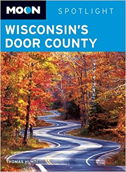 Book Moon Wisconsin's Door County (Moon Spotlight)