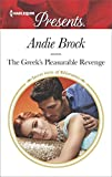 img - for The Greek's Pleasurable Revenge: A scandalous story of passion and romance (Secret Heirs of Billionaires) book / textbook / text book