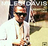 At Newport 1958 by Miles Davis (2001-04-09)