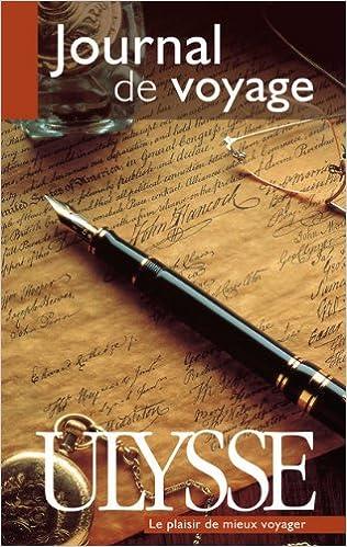 Télécharger en ligne Journal de Voyage Ecrit pdf epub