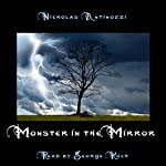 Monster in the Mirror | Nicholas Antinozzi