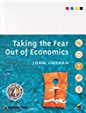 Taking the Fear Out of Economics