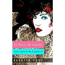 El libro de marte: Una novela de Capurro (La historia de Capurro nº 1) (Spanish Edition)