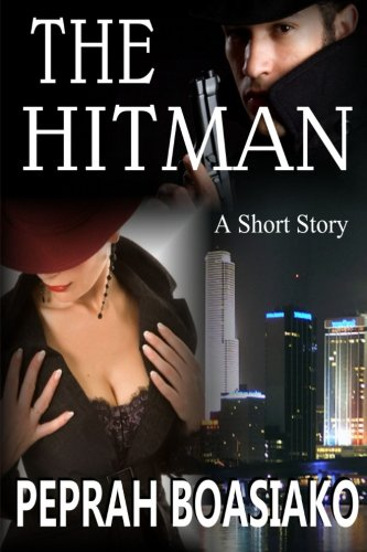 Book: The Hitman - A short Story by Peprah Boasiako