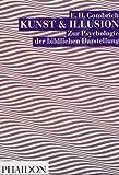 Kunst & Illusion: Zur Psychologie der bildlichen Darstellung