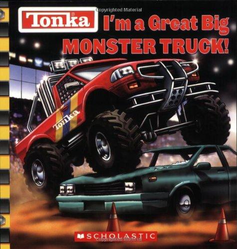 Download Tonka: I'm a Great Big Monster Truck! ebook