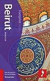 Beirut Footprint Focus Guide (includes Baalbek, Byblos, Chouf Mountains, Mount Lebanon)