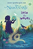 Never Girls #11: Into the Waves (Disney: The Never Girls)