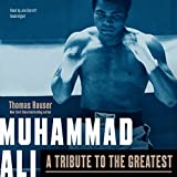 Muhammad Ali: A Tribute to the Greatest: Library Edition