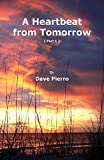 Download A Heartbeat from Tomorrow (Part 1) in PDF ePUB Free Online