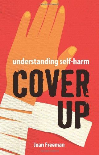 Cover Up: Understanding Self-Harm